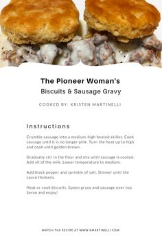 The Pioneer Woman& Biscuits and Sausage Gravy — Kristen Martinelli - Fourth of July Fun - Homemade Gravy For Biscuits, Best Biscuits And Gravy, Homemade Sausage Gravy, Sausage Gravy Recipe Pioneer Woman, Buscuits And Gravy, Easy Biscuits, Buttermilk Biscuits, The Pioneer Woman, Pioneer Woman Recipes
