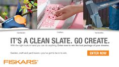 ENTER NOW for your chance to win the Fiskars tool package of your dreams! It's a New Year and that means a clean slate to accomplish even your biggest goals.