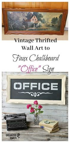 4ac90d7ac0f Dated Thrift Shop Wall Art to Faux Chalkboard Office Sign