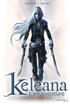 """La chronique du roman """"Keleana, tome 1: l'assassineuse"""" de Sarah J. Maas"""