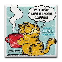 Classic & Vintage Garfield & Friends t-shirts & gifts featuring Garfield the Cat written by Jim Davis. Find a variety of Garfield merchandise ranging from official Garfield apparel to mugs & other Garfield gear. Coffee Wine, Coffee Talk, Coffee Is Life, I Love Coffee, Coffee Break, Coffee Lovers, Coffee Cup, Garfield Quotes, Garfield Cartoon