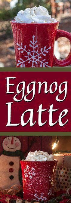 Eggnog Latte - Careful this latte is addictive! It's WAY than Starbucks!