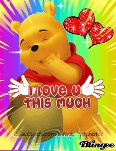 Winnie The Pooh Loves YOU! Winnie The Pooh Gif, Winnie The Pooh Pictures, Tigger And Pooh, Winne The Pooh, Winnie The Pooh Friends, Pooh Bear, Eeyore Quotes, Hug Quotes, Cute Good Morning Quotes