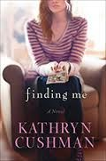 GIVEAWAY! Finding Me by Kathryn Cushman, giveaway ends 4/11/15.