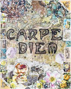 Carpe Diem/Seize the Day