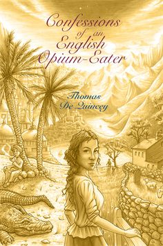 The Illustrated Book Club: Confessions of an English Opium-Eater (book cover). The Illustrated Book Club is a personal project that collects together all my illustrations/book cover designs/character art/author portraits/dramatic scenes/etc inspired by various classic works of literature and non-fiction. We also read and discuss the books, and suggest and vote on what we'll read (and I'll illustrate) next. To find out more, or become a member, go to Patreon.com/garethsouthwell