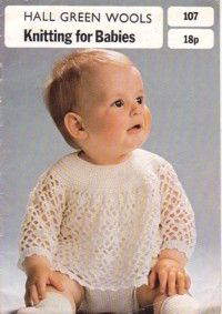 Hall Green Wools Knitting for Babies Booklet 107 (includes crochet & childrens)