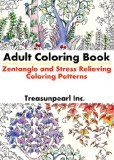 Free Kindle Book - [Arts & Photography][Free] Adult Coloring Book: Zentangle and Stress Relieving Coloring Patterns: Coloring Book For Adults