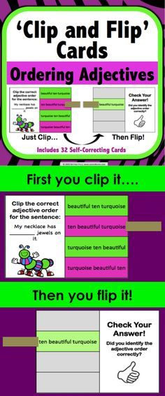 Ordering Adjectives: Ordering Adjectives 'Clip and Flip' Cards contains 32 self-correcting cards to help students practice ordering adjectives within sentences. These 'Clip and Flip' cards for ordering adjectives are so simple to use! Students use clothespins or paper clips to clip the answer that they believe is correct on the card. Then, they flip over the card to check their answer.