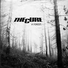 The Cure 'A Forest' Record Cover