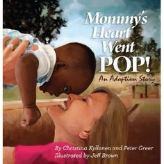 mommy's heart went POP!  african adoption story