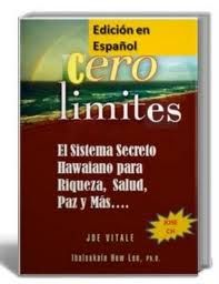 Extracto del libro Zero Limits – Dr J Vitale y Dr Hew Len – Ho'Oponopono http://www.yoespiritual.com/hooponopono/extracto-del-libro-zero-limits-dr-j-vitale-y-dr-hew-len-hooponopono.html
