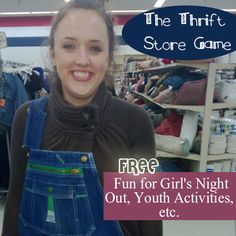 The Thrift Store Game: Free fun for girl's night out, youth activities, etc #games #gno