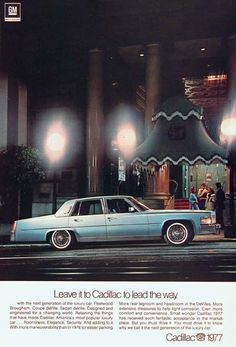 1977 Cadillac Fleetwood Brougham Sedan original vintage advertisement. Leave it to Cadillac to lead the way.