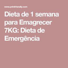 Dieta de 1 semana para Emagrecer 7KG: Dieta de Emergência