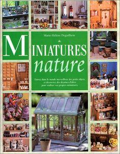 Amazon.fr - Miniatures Nature - Marie-Hélène Deguilhem - Livres