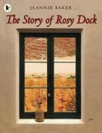 74 - The Story of Rosy Dock by Jeannie Baker