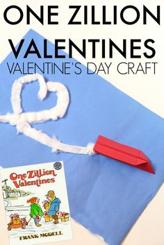 Make this cute airplane craft for Valentines Day based on the book One Zillion Valentines