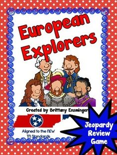 These PowerPoint Jeopardy Review Games are aligned to the new Tennessee Social Studies Standards. There are 40 review questions over the 8 explorers.The explorers include Leif Erikson, Christopher Columbus, Amerigo Vespucci, and Jaques Cartier, Ferdinand Magellan, Hernando Desoto, Henry Hudson, and Robert LaSalle.