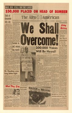 """This Aug. 31, 1963, edition of The Afro-American focuses on the March on Washington, which the reporter praised for giving """"birth to a new national conscience."""" Marking 50 years after many pivotal events of the civil rights movement, on Aug. 2 the Newseum will open the exhibits """"Make Some Noise: Students and the Civil Rights Movement"""" and """"Civil Rights at 50."""""""