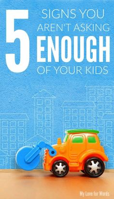 If your kids are old enough to play with toys, they're old enough to help put them away. Here are five signs you aren't asking enough of the kids in your life.  #kidschores #kidschoresbyage #kidschorelist #kidscleaning #kidscleaningchart #kidscleaningchecklist