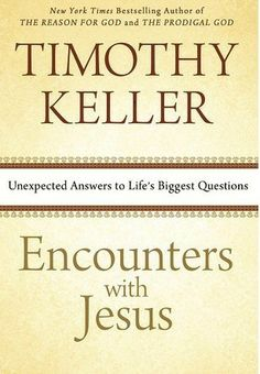 December 28. Encounters With Jesus by Tim Keller. As expected, wise, apologetic, pastoral, inviting. Deep insights into the text and story of Jesus.