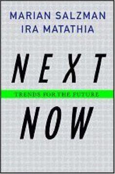 Next Now: Trends for the Future by Marian Salzman http://www.amazon.com/dp/1403975647/ref=cm_sw_r_pi_dp_3.ibub1VRN2AM