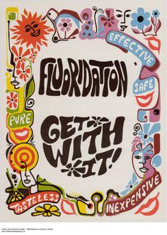 Flouridation, Get With It poster, KSA, Library and Archives Canada