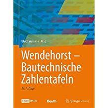Wendehorst Bautechnische Zahlentafeln Wendehorst Bautechnische Zahlentafeln Flussig Lesen Bucher Zahlen