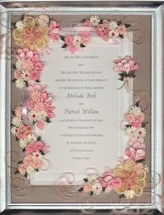 Framed Wedding Announcement - by: an Unknown Quilling Artist