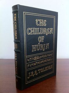 """J.R.R. Tolkien: """"The Children of Hurin"""" (Easton press, illustrated by Alan Lee)"""