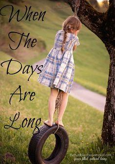 When the Days are Lo