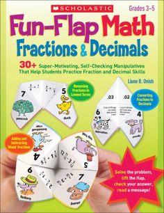 http://teacherexpress.scholastic.com/fun-flap-math-fractions-decimals-mkt14985