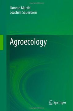 Agroecology / Konrad Martin, Joachim Sauerborn
