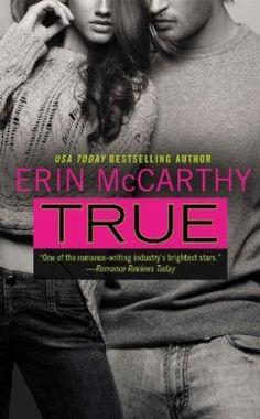 True by Erin McCarthy