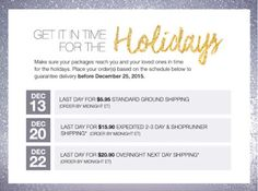 Good Morning,  Avon Online Holiday Shipping friendly Reminder, tomorrow December 13th 2015 is the last day for standard ground shipping. If your shopping my Avon eStore you might want to check it out at www.youravon.com/maryvjjj1  Get it in time for the HOLIDAYS! Make sure your packages reach you and your loved ones in time for #Christmas2015. Place your order(s) based on the schedule below to guarantee delivery before December 25, 2015.