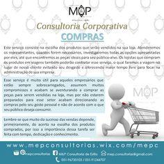 Compras: Acompanhe o resultado dos serviços prestados em nosso Blog --> www.mepconsultorias.blogspot.com.br