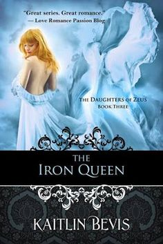 """Read """"The Iron Queen Book 3 Persephone Trilogy"""" by Kaitlin Bevis available from Rakuten Kobo. """"If you love Greek mythology and young adult books, this series is a perfect choice!"""" - Jess at Such A Novel Idea """"What . Book Series, Book 1, Persephone Story, Daughter Of Zeus, Daughters, Love Romance Passion, Books To Read, My Books, Books"""