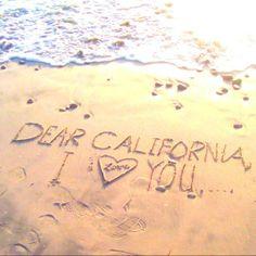 Dear California, I love you.
