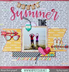 Hello Summer Time scrapbook layout by Kay Rogers