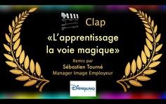 """CLAP D'ARGENT : """"L'Apprentissage, la voie magique"""" avec Disneyland Paris.  #disney #emploi #job #disneylandparis #jflmqmp #video #film"""