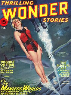 February 1947 ... TWS contemplates a manless world by showing man exiting the cover.