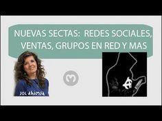 NUEVAS SECTAS: REDES SOCIALES, GRUPOS EN RED Y MAS.....