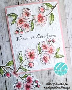 Forever Blossoms- it is time to bloom Cherry Blossom! Friendship Cards, Stamping Up Cards, Mothers Day Cards, Cards For Friends, Handmade Birthday Cards, Card Maker, Paper Cards, Flower Cards, Homemade Cards
