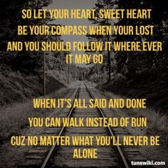 "Compass by Lady Antebellum..... ""Be your compass when you're* lost..."""