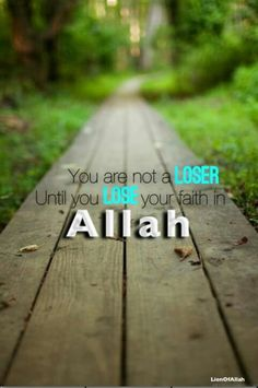 Don't lose your #faith in #Allah