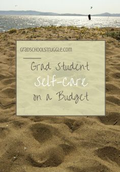 Self-care is so, so important in grad school! Here are some ways you can engage in self-care on a budget. | www.gradschoolstruggle.com
