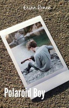 "«Siempre serás el chico de mis Polaroids»      Inspirada en ""Polaroid… #novelajuvenil # Novela Juvenil # amreading # books # wattpad"