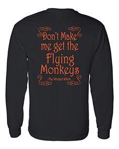 Long Sleeve Halloween T-Shirt Don't Make Me Get The Flyin... https://www.amazon.com/dp/B01JQ8F3VW/ref=cm_sw_r_pi_dp_x_DCHQxbSK0VJ7M