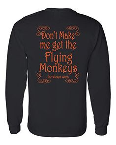 Long Sleeve Halloween T-Shirt Don't Make Me Get The Flyin... https://www.amazon.com/dp/B01JQ8F3VW/ref=cm_sw_r_pi_dp_x_DCHQxbSK0VJ7M